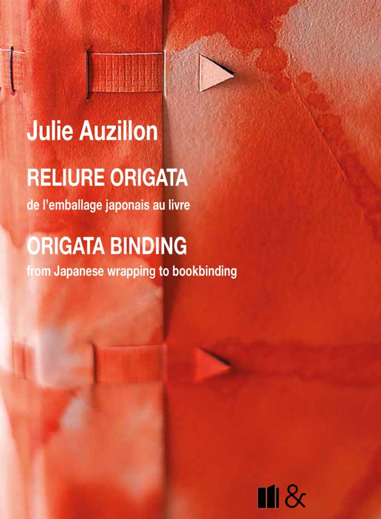 reliure-art, reliure-creation, reliure-france, bookbinding, art-bookbinding, creation-bookbinding, french-bookbinding, paper-bookbinding, reliure-papier, julie-auzillon, origata, reliure-origata, origata-binding